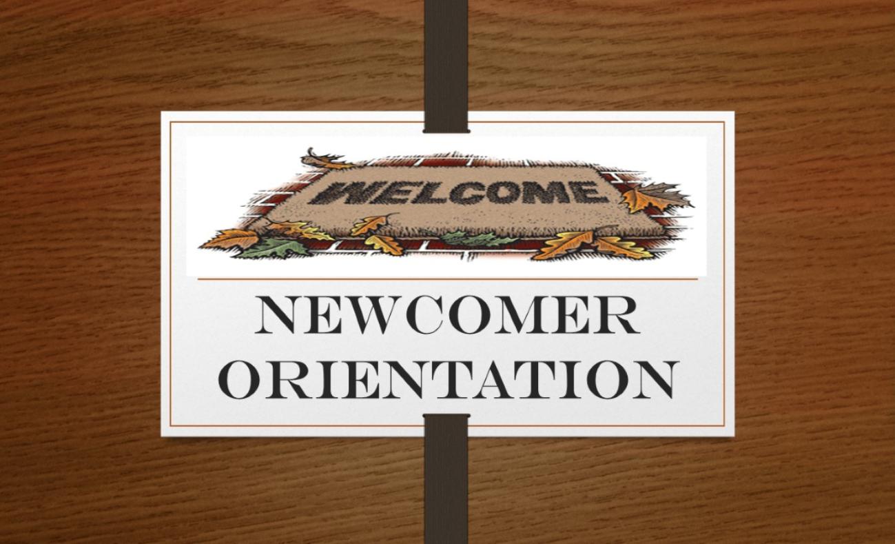 Newcomer's Orientation